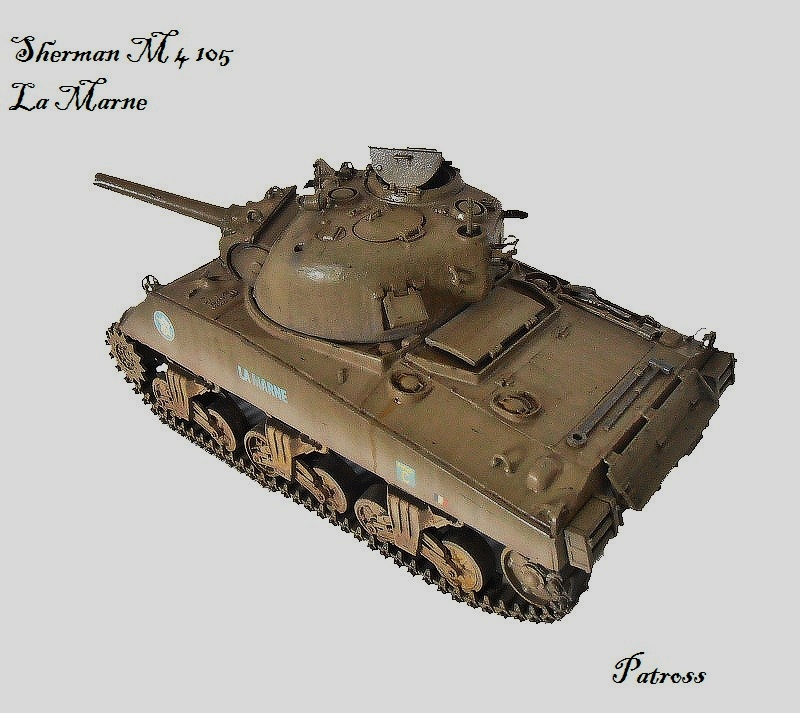 """Sherman M4 105 mm """" La Marne """" 2 eme DB Pat510"""