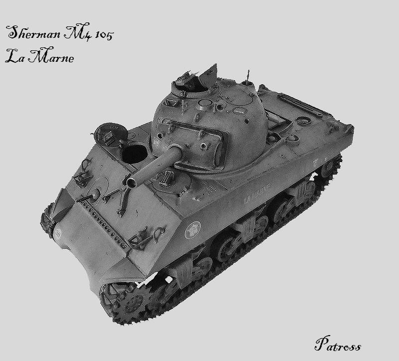 """Sherman M4 105 mm """" La Marne """" 2 eme DB Pat711"""