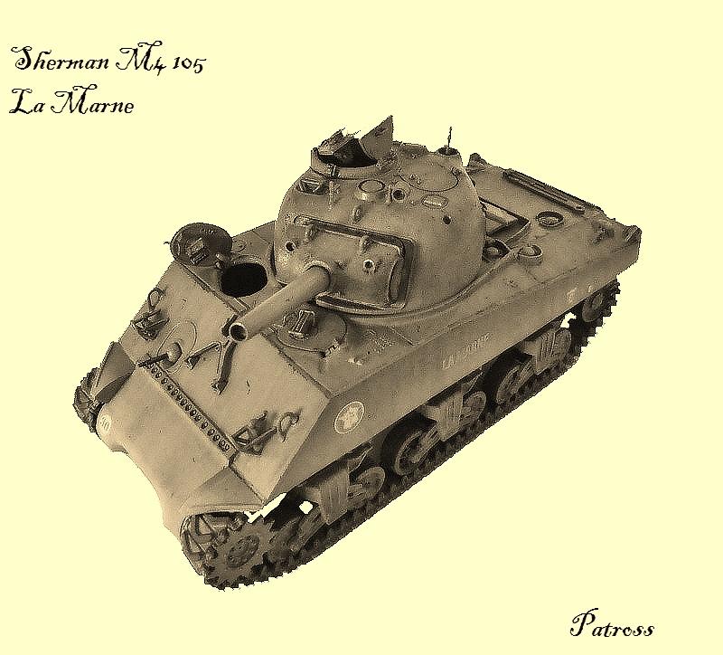 """Sherman M4 105mm """" La Marne """" ( Tamiya et conversion ? au 1/35eme ) - Page 2 Pat712"""