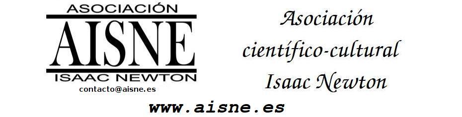 Asociación Isaac Newton              (AISNE)                      www.aisne.es