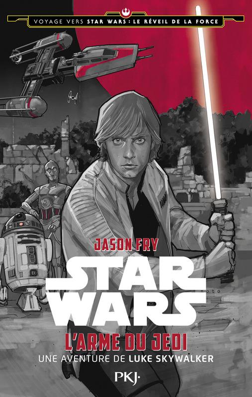 PKJ - L'arme du Jedi (Jason Fry) 97822612