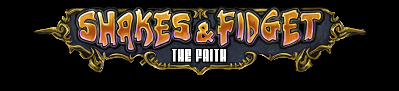 THE FAITH | Shakes & Fidget | Server 9