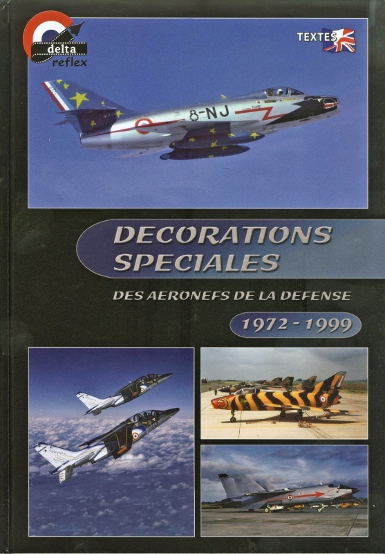 Décorations Spéciales des Aéronefs de la Défense - 1972/1999 - Collectif Delta Reflex  00510