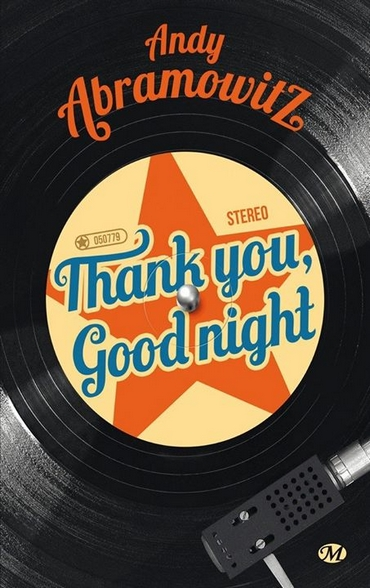 Thank You, Goodnight d'Andy Abramowitz 12186310