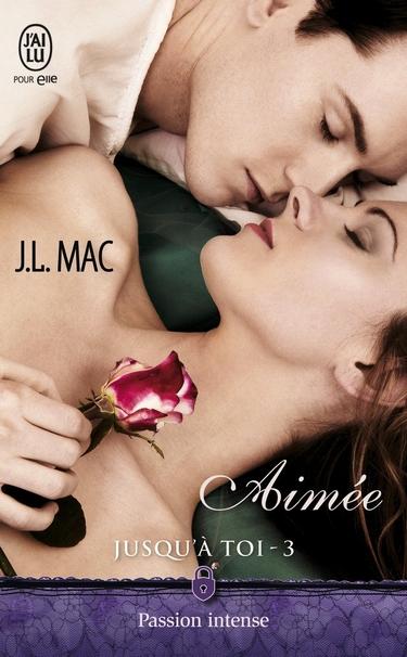 Jusqu'à toi - Tome 3 : Aimée de J.L. Mac Aimye10