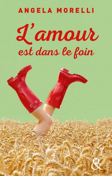 Les Parisiennes - Tome 2 : L'amour est dans le foin / La rencontre idéale (ou presque) d'Angéla Morelli Amour_10