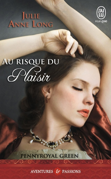 Pennyroyal Green - Tome 1 : Au Risque du Plaisir de Julie Anne Long Au_ris10