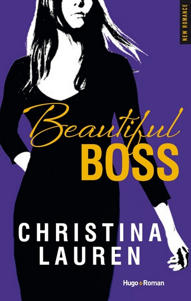 Beautiful Bastard - Tome 4.5 : Beautiful Boss de Christina Lauren Boss10