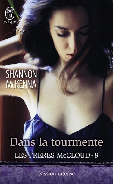 Les Frères McCloud - Tome 8 : Dans la tourmente de Shannon McKenna Dans_l10