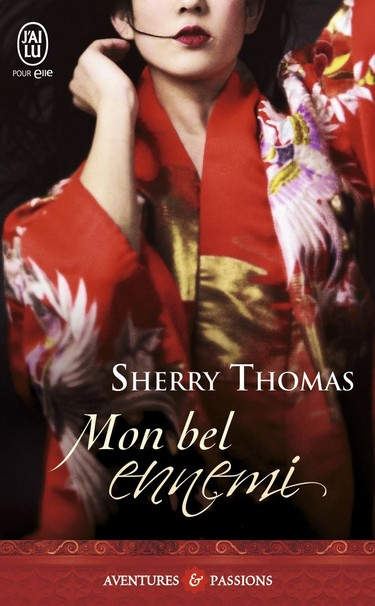 sherry thomas - Heart of Blade - Tome 2 : Mon bel ennemi de Sherry Thomas Ennemy10