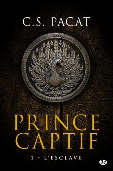 prince captif - Prince Captif - Tome 1 : L'esclave de C.S. Pacat Esclav12