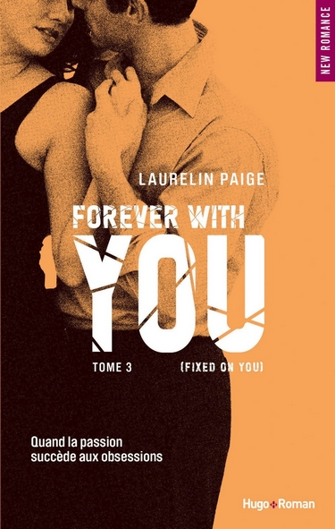 You - Tome 3 : Forever with you de Laurelin Paige Foreve10