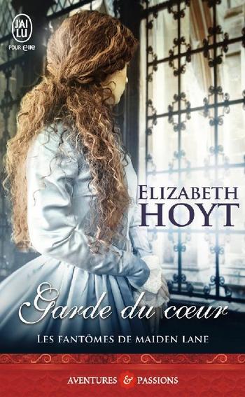 Les Fantômes de Maiden Lane - Tome 8 : Garde du Coeur d'Elizabeth Hoyt Garde_10