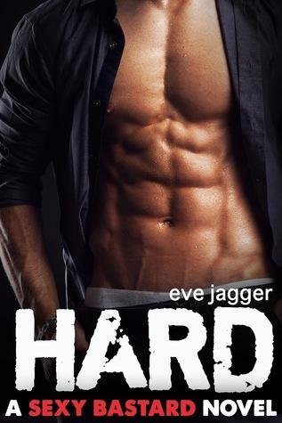 Sexy Bastard - Tome 1 : Arrogant d'Eve Jagger Hard_s10
