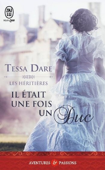 Les Héritières - Tome 1 : Il était une fois un Duc de Tessa Dare Il_yta10
