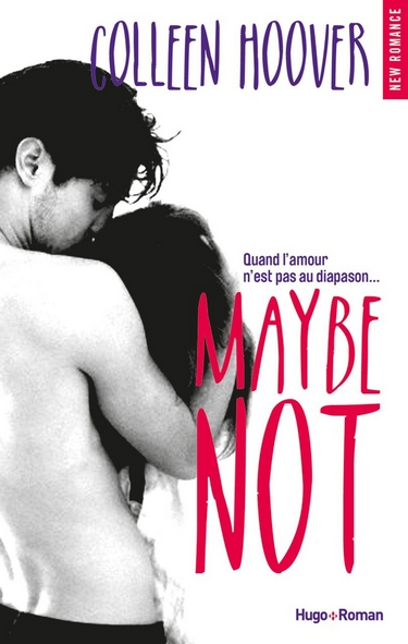 Maybe Someday - Tome 1.5 : Maybe Not de Colleen Hoover Maybe_14