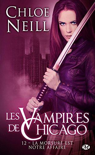Les vampires de Chicago - Tome 12 : La Morsure est notre affaire de Chloé Neill Morsur10