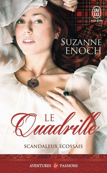 Scandaleux Ecossais - Tome 2: Le Quadrille de Suzanne Enoch Quadri10