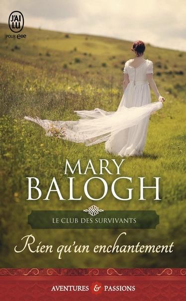 Le Club des Survivants - Tome 4 : Rien qu'un enchantement de Mary Balogh Rien_q10