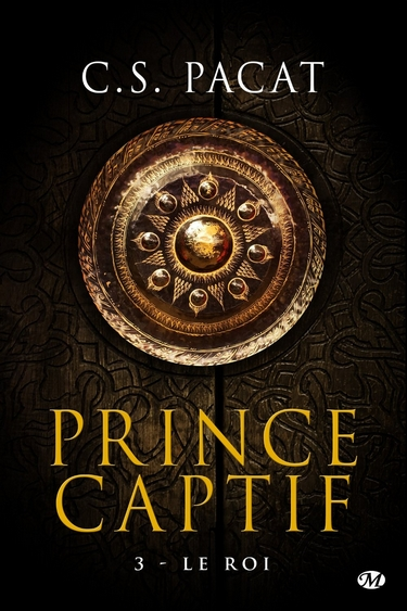 Prince Captif - Tome 3 : Le Roi de CS Pacat Roi10