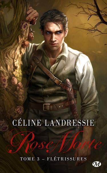 Rose Morte - Tome 3 : Flétrissures de Céline Landressie Rose_m10