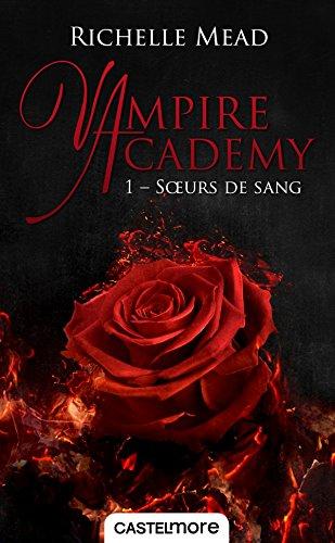 Vampire Academy - Tome 1 : Soeurs de Sang de Richelle Mead Soeurs10