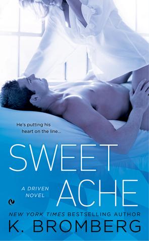 Driven - Saison 6 : Sweet Ache de K. Bromberg Sweet_10