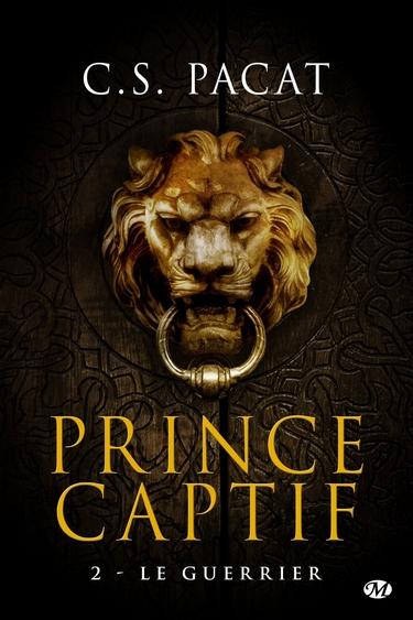 Prince captif - Tome 2 : Le guerrier de C.S. Pacat Tome_210