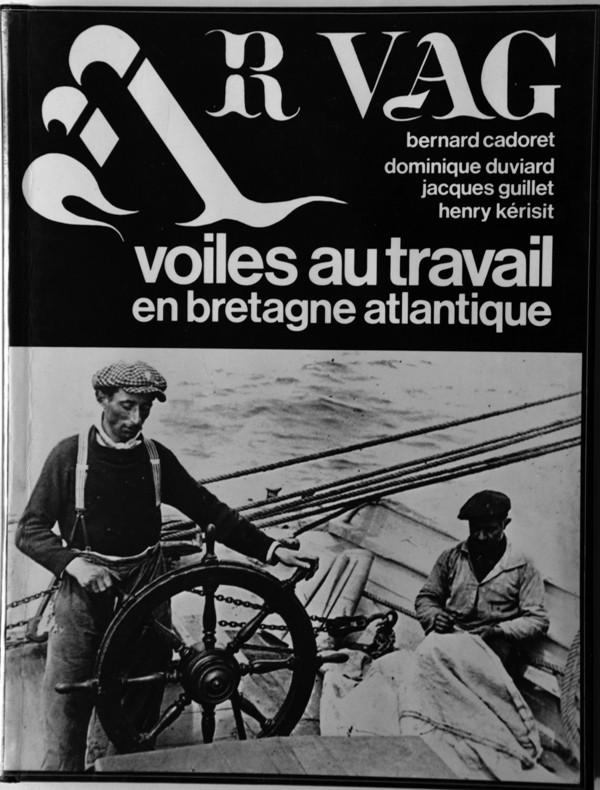 AR VAG - Voiles au travail en Bretagne Atlantique - Tome II - B. Cadoret, D. Duviard, J. Guillet, H. Kérisit 11_ar_10