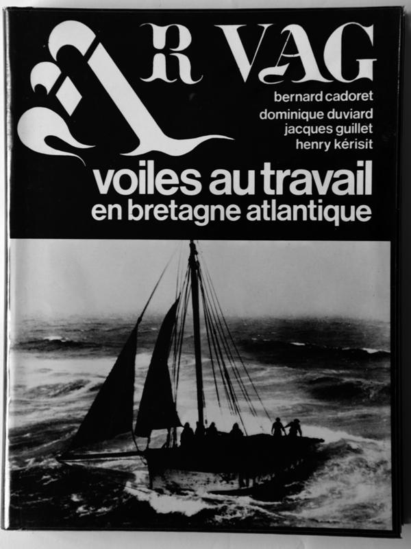 AR VAG - Voiles au travail en Bretagne Atlantique - Tome I - B. Cadoret, D. Duviard, J. Guillet, H. Kérisit 4_ar_v10