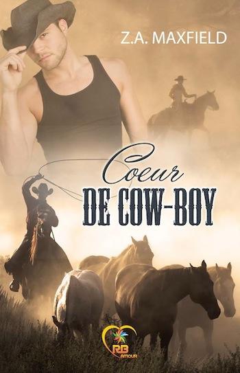 Les cow-boys - Tome 1 :  Coeur de Cow-boy de Z.A. Maxfield 12540711