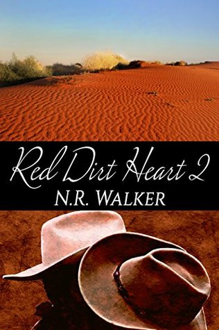 Red Dirt Heart - Tome 2: Partir  ou rester de N.R. Walker 22957213