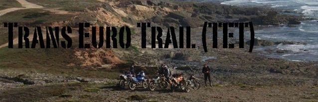Trans Euro Trail (TET)