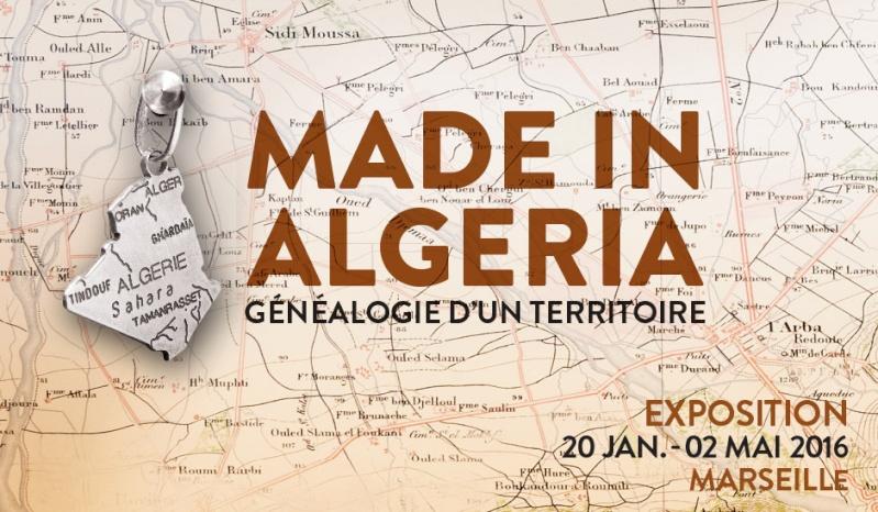 Expo Made in Algeria, Généalogie d'un territoire au MuCEM Made-i10