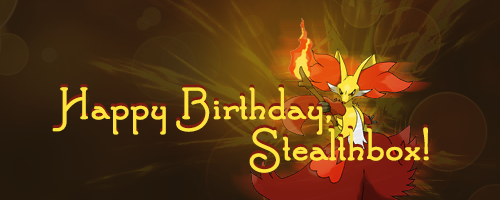 Stealthox's birthday!! Bday11