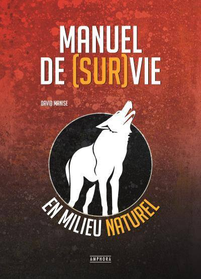 Manuel de survie de David Manise 11224710