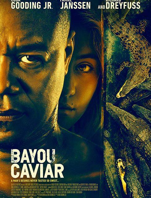 فيلم Bayou Caviar 2018 مترجم