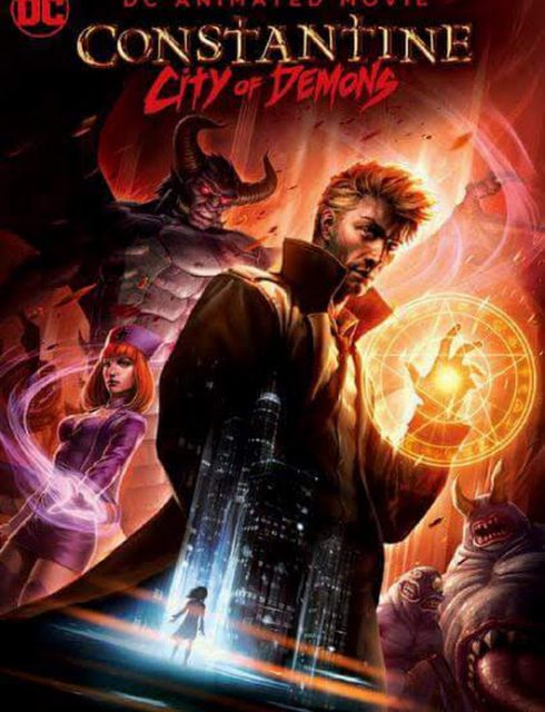 فيلم Constantine: City of Demons The Movie 2018 مترجم