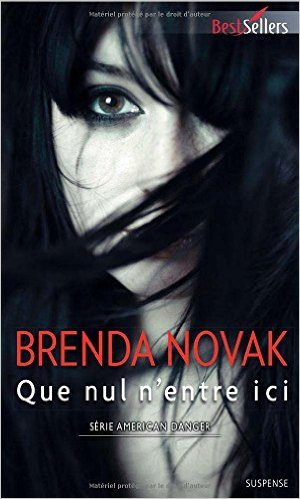 American danger - tome 2 : Que nul n'entre ici de Brenda Novak Ad2-qn10