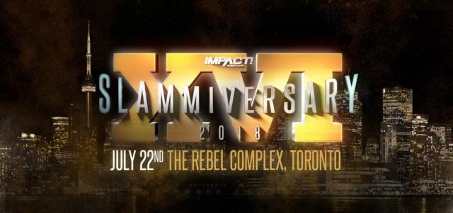 [Résultats] Impact Wrestling Slammiversary XVI du 22/07/2018 Rotato10