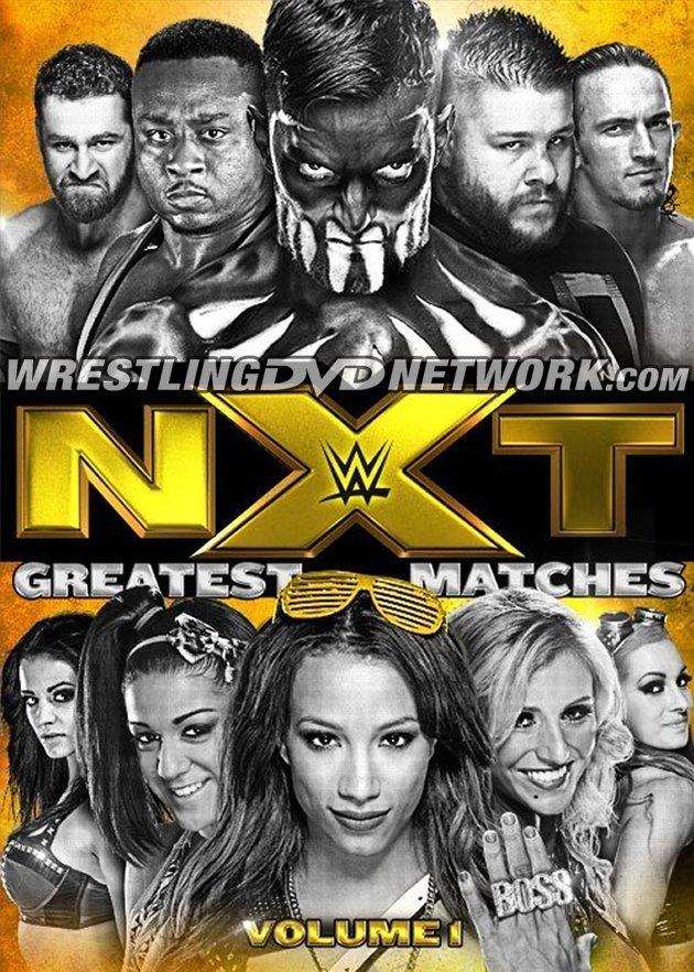 [Divers] Contenu du DVD NXT Greatest Matches Vol 1 Thusta10