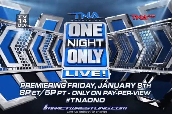 [Résultats] TNA One Night Only : Live du 8/01/2016 Tna-on10