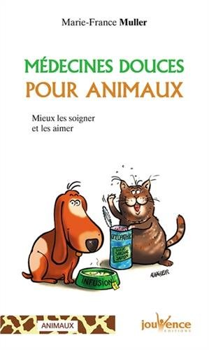 Médecines douces pour animaux : Mieux les soigner et les aimer - Marie-France Muller 41pbfu10