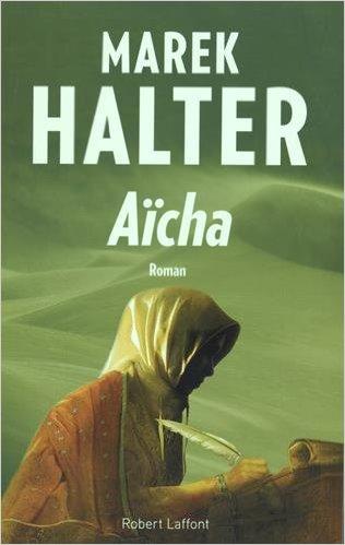 [Halter, Marek] Les femmes de l'islam - Tome 3: Aïcha Aicha10