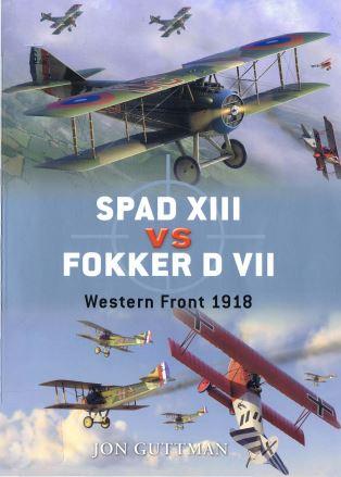 017 - Spad XIII vs Fokker D VII. Westrern front 1918. Captu219