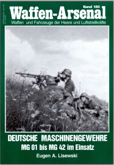 Deutsche maschinengewehre MG01 bis MG42 einsatz. Captur47