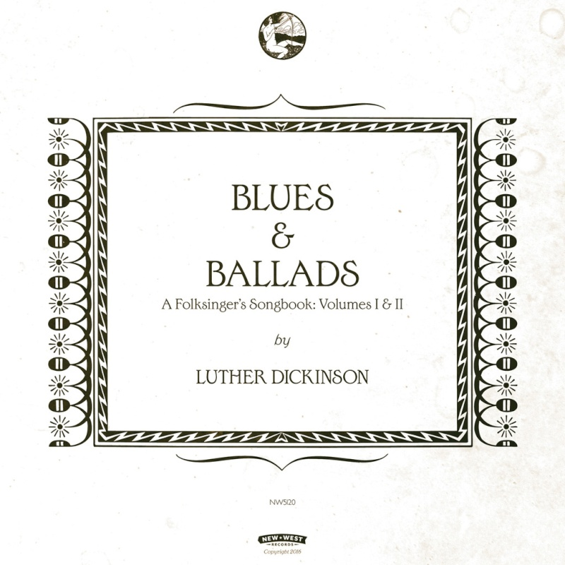Luther Dickinson  Blues & Ballads: A Folksinger Songbook  Front_10