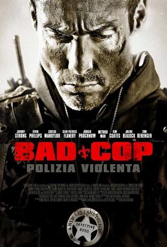 Bad Cop – Polizia Violenta (2010) Captur13