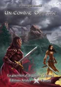 [Arnould, Frédérique] La guerrière d'Argalone - Tome 3: Un combat difficile La-gue10