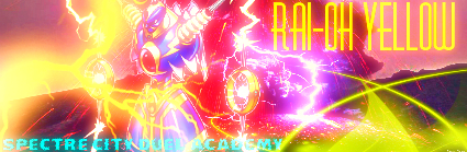Rai-Oh Yellow
